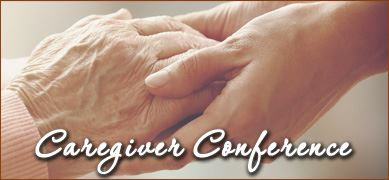 Caregiver Conference - August 1st @ the Department on Aging