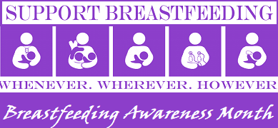 Breastfeeding Awareness Month August